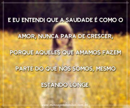 A saudade é como o amor
