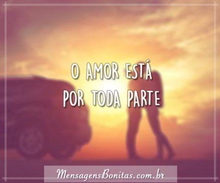 O amor está por toda parte