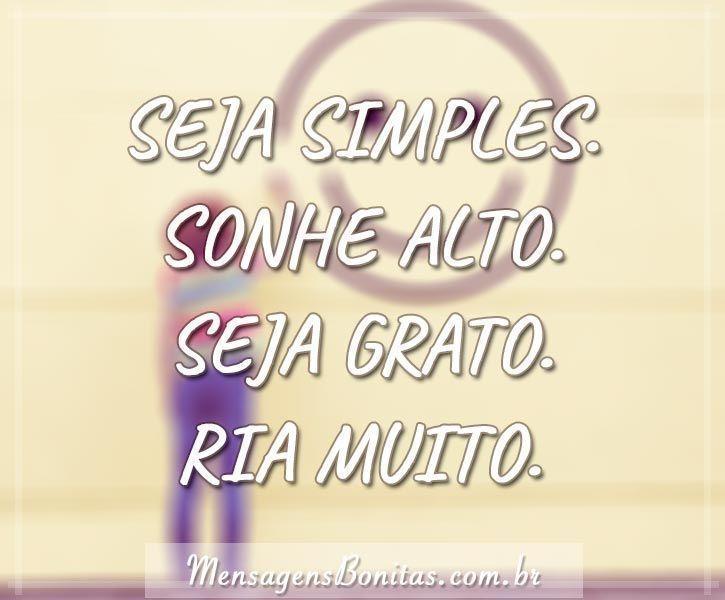 Seja simples