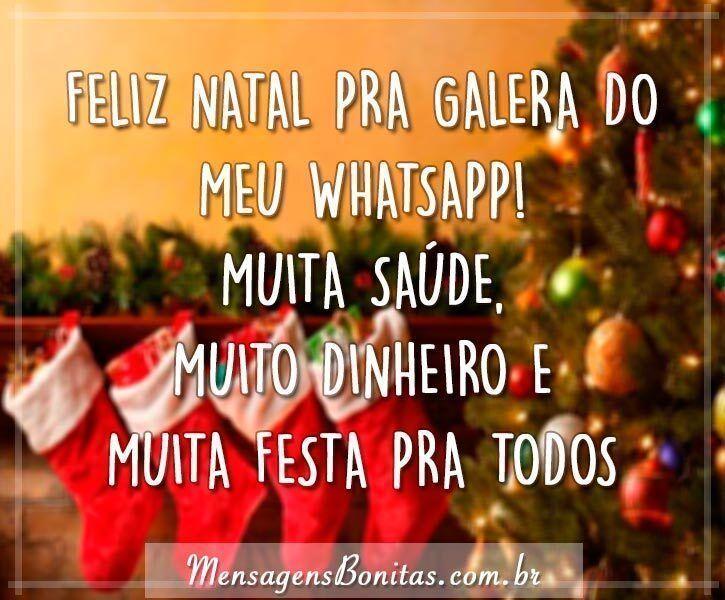 Feliz Natal pra galera do meu WhatsApp