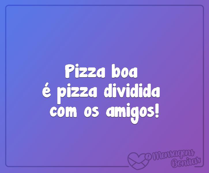 Pizza boa...