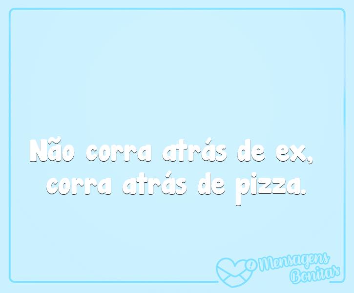 Pizza é vida